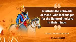 guru gobind death anniversary inspiring quotes of the spiritual