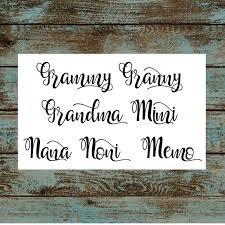 Pretty Script Name Vinyl Decal Grammy Granny Grandma Mimi Nana Noni Memo Or Other Yeti Corkcicle Rtic Car Decal Free Shipping Vinyl Decals Vinyl Grammy