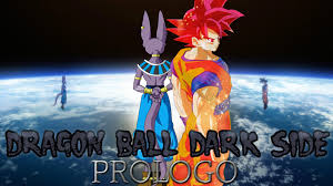 Dragon Ball Dark Side Prologo Dragon Ball Fanon Wiki Fandom