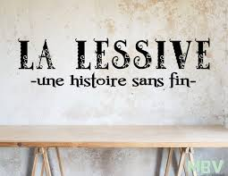 Amazon Com La Lessive Une Histoire Sans Fin Laundry Room Wall Art Decal Laundry French Quote Wall Saying Buanderie Laundry Sticker Laundry Decor Made In Usa Kitchen Dining