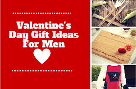 top valentine s day gift ideas for men