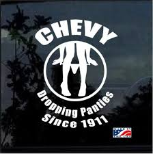 Chevy Panty Dropper Window Decal Sticker Midwest Sticker Shop