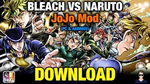 Bleach Vs Naruto 3.3 JoJo Mod (PC & Android) [DOWNLOAD] - YouTube