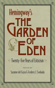 hemingway s the garden of eden twenty
