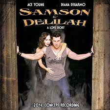 Ace Young, Diana DeGarmo - Samson & Delilah - Amazon.com Music