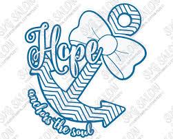 Hope Anchors The Soul Southern Chevron Bow Christian Custom Diy Vinyl Decal Cutting File Printable Art