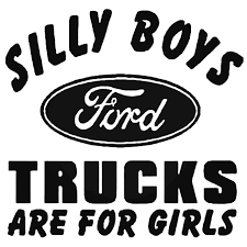 Silly Boys Ford Trucks Are For Girls Decal Sticker