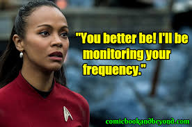 uhura quotes from star trek that will make you believe in