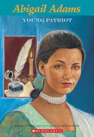 Easy Bio: Abigail Adams: Young Patriot by JoAnn Early ...