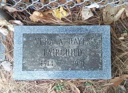 Vera Augusta Hayes Fairchild (1914-1991) - Find A Grave Memorial