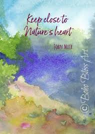 john muir quote keep close to nature s heart watercolor forest