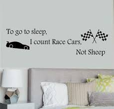 To Go To Sleep I Count Race Cars Not Sheep Wall Decal Kids Room Removable Indoor Ebay