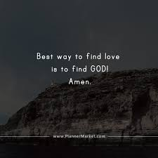 beautiful quotes best way to love is to god