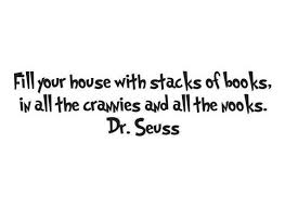 Dr Seuss Fill Your House With Stacks Of Books Vinyl Wall Etsy