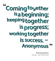 working together quotes and sayings quotesgram