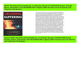 most s crushing suffering ultimate secrets of defeating stre