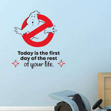 Design With Vinyl First Day Ghostbusters Life Quote Cartoon Quotes Wall Sticker Art Design Decal For Girls Boys Kids Room Home Decor Wall Art Vinyl 10x10 Inch Wayfair