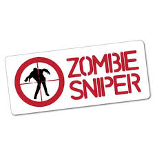 Zombie Sniper Sticker Zombie Monster Scary Funny Danger Decal Etsy