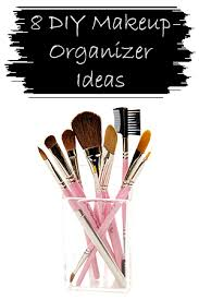 8 diy makeup organizer ideas