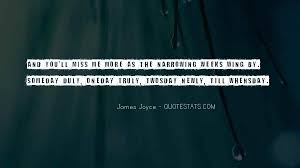 top oneday u will miss me quotes famous quotes sayings about