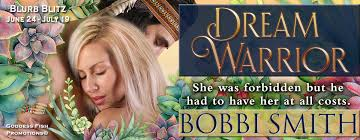 Dream Warrior by Bobbi Smith – Spotlight and Giveaway