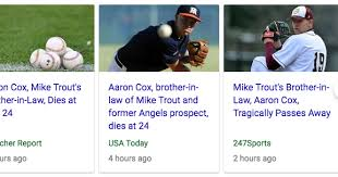 Aaron Cox birthday? +Brother-in-law of Mike Trout dead, August 15, 2018 at  age 24 (Undisclosed reasons) - GOOD NEWS LETTER
