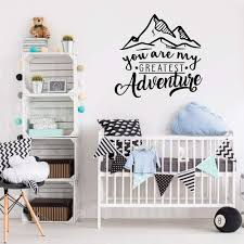 Nursery Vinyl Wall Decals Quotes You Are My Greatest Adventure With Mountain Wall Sticker For Bedroom Decorations Design X064 Wall Stickers Aliexpress