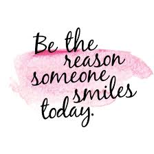 Be the reason someone smiles today. #inspiration #quote (With ...