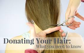 hair donation what you need to know