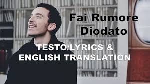 Diodato - Fai Rumore | LYRICS/TESTO & ENGLISH TRANSLATION - YouTube