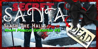 Interview: Adam Marcus Unwraps His Upcoming Film, 'Secret Santa ...