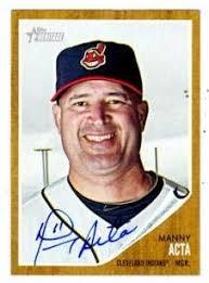 Manny Acta autographed Baseball Card (Cleveland Indians) 2011 ...