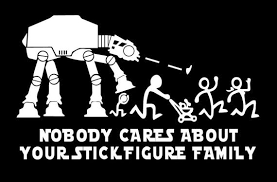 Disney Star Wars Decal Nobody Cares About Your Stick Figure Etsy