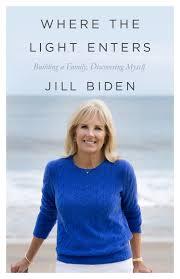 Jill Biden talks marriage, loss and Joe in 'Where the Light Enters'