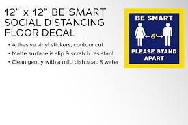 12 X 12 Be Smart Social Distancing Floor Decal Ohio Emergency Ppe Maker S Exchange