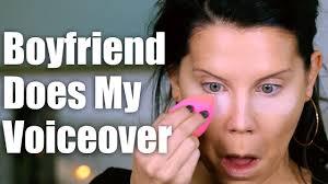 boyfriend does my voiceover makeup