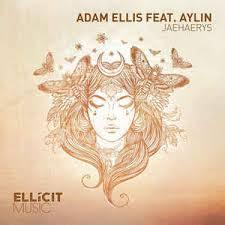 Adam Ellis Feat. Aylin* - Jaehaerys | Releases | Discogs