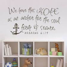 Bible Removable Wall Decal We Have This Hope As An Anchor Soul Quote Vinyl Decor Ebay