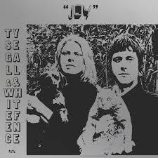 Ty Segall White Fence Joy Album Review Pitchfork