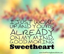 good morning sweetheart love you es