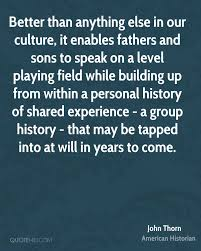 john thorn history quotes quotehd