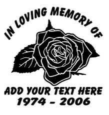 In Loving Memory Of Decal Rose Truck Stickers Wildlife Decal
