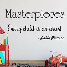 Harriet Bee Bertsch Masterpieces Every Child Is An Artist Pablo Picasso Quotes Wall Decal Wayfair