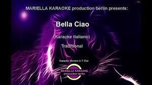 Traditional Italia Bella Ciao (Karaoke Version) - YouTube