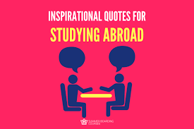 motivational quotes about studying abroad you need to now