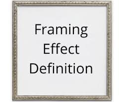 framing effect definition and exles