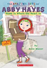 Home Is Where The Heart Is (The Amazing Days of Abby Hayes, #17) by Anne  Mazer | PDF, EPUB, FB2, DjVu, AUDIO, MP3, TXT, ZIP