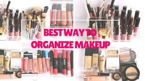 best way to organize your makeup you