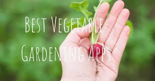 best vegetable gardening apps for 2019