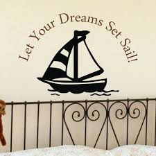 Inspired Wall Sticker Let Your Dreams Set Sail Quote Vinyl Baby Removable Decor For Sale Online